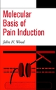 Molecular Basis of Pain Induction (0471346071) cover image