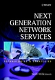 Next Generation Network Services: Technologies and Strategies (0471486671) cover image