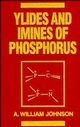 Ylides and Imines of Phosphorus (0471522171) cover image