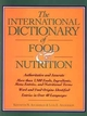 The International Dictionary of Food & Nutrition (0471559571) cover image