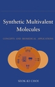 Synthetic Multivalent Molecules: Concepts and Biomedical Applications (0471563471) cover image