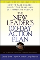 The New Leader's 100-Day Action Plan: How to Take Charge, Build Your Team, and Get Immediate Results (0471789771) cover image