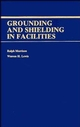 Grounding and Shielding in Facilities (0471838071) cover image