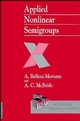 Applied Nonlinear Semigroups: An Introduction (0471978671) cover image