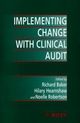 Implementing Change with Clinical Audit (0471982571) cover image