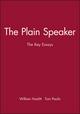 The Plain Speaker: The Key Essays (0631210571) cover image