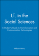 I.T. in the Social Sciences: A Student's Guide to the Information and Communication Technologies (0631212671) cover image