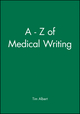 A - Z of Medical Writing (0727914871) cover image