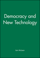 Democracy and New Technology (0745604471) cover image