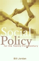 Social Policy for the Twenty-First Century: New Perspectives, Big Issues (0745636071) cover image