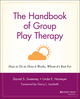 The Handbook of Group Play Therapy: How to Do It, How It Works, Whom It's Best For (0787948071) cover image