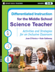 Differentiated Instruction for the Middle School Science Teacher: Activities and Strategies for an Inclusive Classroom (0787984671) cover image