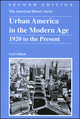 Urban America in the Modern Age: 1920 to the Present, 2nd Edition (0882952471) cover image