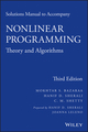 Solutions Manual to Accompany Nonlinear Programming: Theory and Algorithms, 3rd Edition (1118762371) cover image
