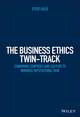 Embedding Ethics in Corporate Culture: A Practical Guide to Minimising Reputational Risk (1118785371) cover image