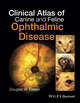 Clinical Atlas of Canine and Feline Ophthalmic Disease (1118840771) cover image