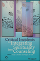 Critical Incidents in Integrating Spirituality into Counseling (1119027071) cover image