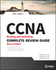 CCNA Routing and Switching Complete Review Guide: Exam 100-105, Exam 200-105, Exam 200-125, 2nd Edition (1119288371) cover image