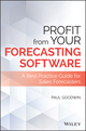 Profit From Your Forecasting Software: A Best Practice Guide for Sales Forecasters (1119414571) cover image