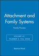 Attachment and Family Systems: Family Process, Volume 41, Number 3, Fall 2002 (1405127171) cover image