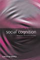 Social Cognition: Development, Neuroscience and Autism (1405162171) cover image