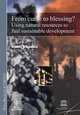 From Curse To Blessing?: Using Natural Resources To Fuel Sustainable Development  (1405196971) cover image