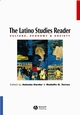 The Latino Studies Reader: Culture, Economy, and Society (1557869871) cover image
