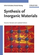 Synthesis of Inorganic Materials, 2nd, Revised and Updated Edition (3527310371) cover image