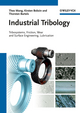 Industrial Tribology: Tribosystems, Friction, Wear and Surface Engineering, Lubrication (3527320571) cover image