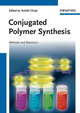 Conjugated Polymer Synthesis: Methods and Reactions (3527322671) cover image