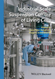 Industrial Scale Suspension Culture of Living Cells (3527335471) cover image