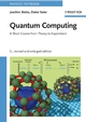 Quantum Computing, Revised and Enlarged, 2nd Edition (3527407871) cover image