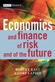 Economics and Finance of Risk and of the Future (0470015772) cover image
