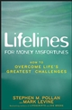 Lifelines for Money Misfortunes: How to Overcome Life's Greatest Challenges (0470139072) cover image