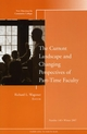 The Current Landscape and Changing Perspectives of Part-Time Faculty: New Directions for Community Colleges, Number 140 (0470283572) cover image