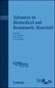 Advances in Biomedical and Biomimetic Materials (0470408472) cover image