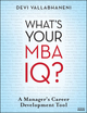 What's Your MBA IQ?: A Manager's Career Development Tool (0470439572) cover image
