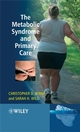 The Metabolic Syndrome and Primary Care (0470512172) cover image