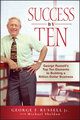 Success By Ten: George Russell's Top Ten Elements to Building a Billion-Dollar Business (0470537272) cover image