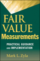 Fair Value Measurements: Practical Guidance and Implementation (0470588772) cover image