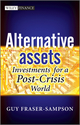 Alternative Assets: Investments for a Post-Crisis World (0470661372) cover image