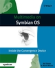 Multimedia on Symbian OS: Inside the Convergence Device (0470695072) cover image