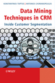 Data Mining Techniques in CRM: Inside Customer Segmentation (0470743972) cover image