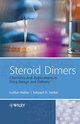 Steroid Dimers: Chemistry and Applications in Drug Design and Delivery (0470746572) cover image