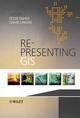 Re-Presenting GIS  (0470848472) cover image