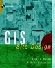 GIS and Site Design: New Tools for Design Professionals (0471163872) cover image