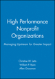 High Performance Nonprofit Organizations: Managing Upstream for Greater Impact (0471174572) cover image