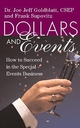Dollars and Events: How to Succeed in the Special Events Business (0471249572) cover image