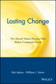 Lasting Change: The Shared Values Process That Makes Companies Great (0471328472) cover image