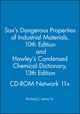 Sax's Dangerous Properties of Industrial Materials, 10th Edition, and Hawley's Condensed Chemical Dictionary, 13th Edition, CD-ROM Network 11+ (0471379972) cover image